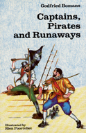 Captains, Pirates and Runaways